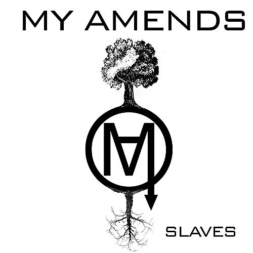 Play & Download Slaves by My Amends | Napster