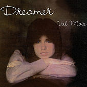 Play & Download Dreamer by Val Mace-Mapa | Napster