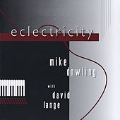 Play & Download Eclectricity (feat. David Lange) by Mike Dowling | Napster