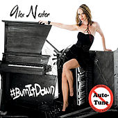 Play & Download #BurnItDown by Alex Nester | Napster