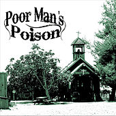 Play & Download Poor Mans Poison by Poor Mans Poison | Napster