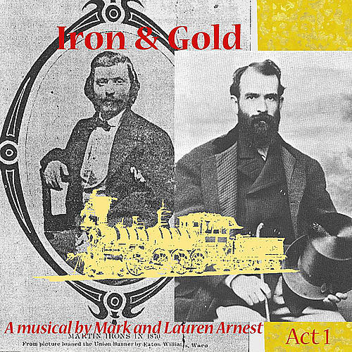 Iron & Gold - Act 1 by Mark Arnest