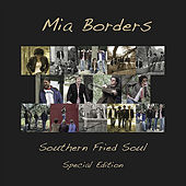Southern Fried Soul (Special Edition) by Mia Borders