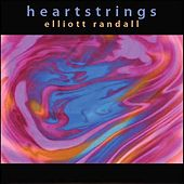 Play & Download Heartstrings by Elliott Randall | Napster