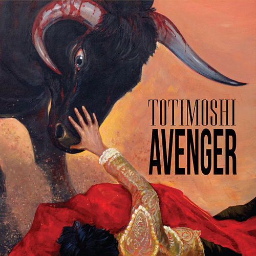 Play & Download Avenger by Totimoshi | Napster