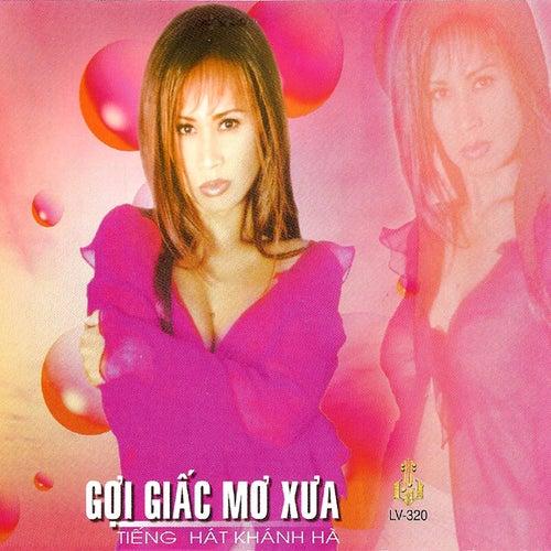 Goi Giac Mo Xua by Khanh Ha