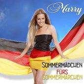 Play & Download Sommermädchen Fürs Sommermärchen by Marry | Napster