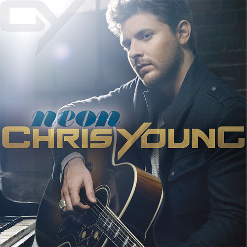 Play & Download Neon by Chris Young | Napster