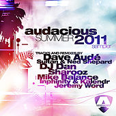 Play & Download Audacious Summer 2011 Sampler by Various Artists | Napster