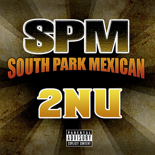 Play & Download 2nu by South Park Mexican | Napster