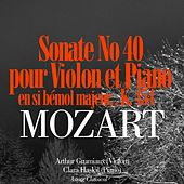 Play & Download Mozart: Sonate No. 40 en si bémol majeur pour violon et piano, K. 454 by Arthur Grumiaux | Napster