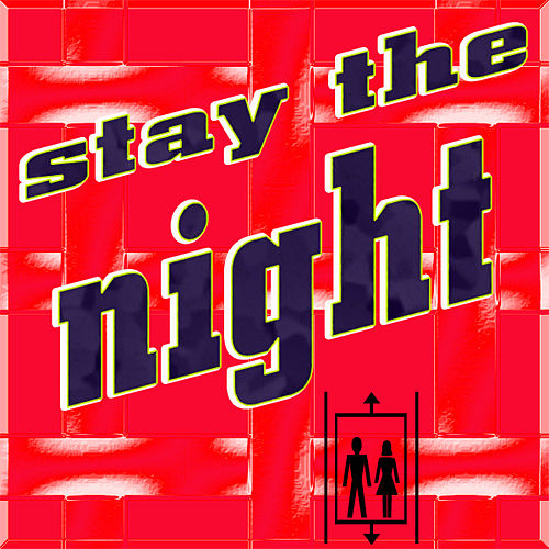 Stay the Night by Various Artists