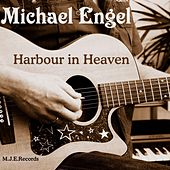 Harbour in Heaven by Michael Engel