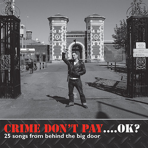 Crime Don't Pay... OK? by Various Artists