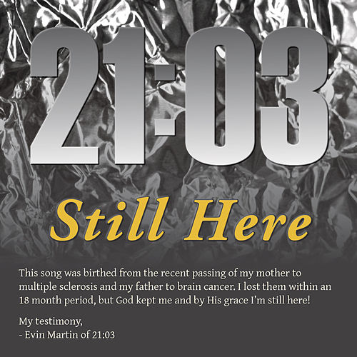 Play & Download Still Here by 21:03 | Napster