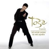 Tose I Prijatelji - Jos Uvek Sanjam Da Smo Zajedno by Various Artists