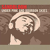 Play & Download Under Pink And Bourbon Skies by Kevin Sandbloom | Napster