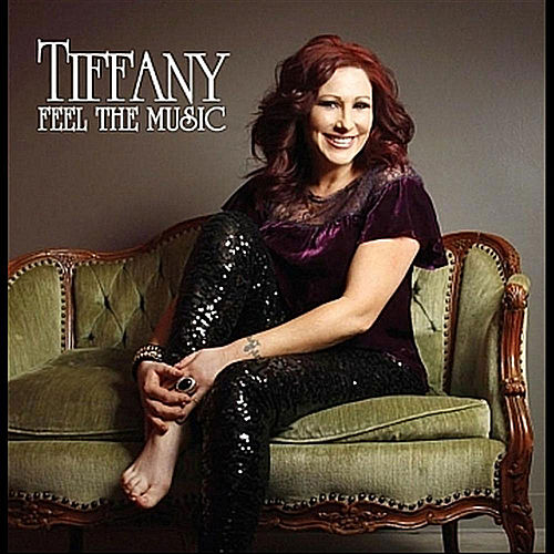 Play & Download Feel the Music by Tiffany | Napster