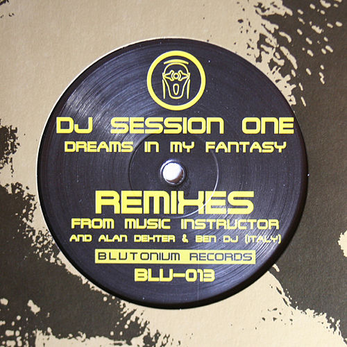 Dreams In My Fantasy by DJ Session One