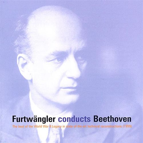 Beethoven: Symphonies Nos. 3-7 and 9 / Coriolan Overture / Leonore Overture No. 3 (Furtwangler) (1942-1944) by Various Artists