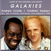 Cyrille, Andrew / Tarasov, Vladimir: Galaxies by Andrew Cyrille