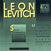 Play & Download Levitch: Viola Sonata / Sonata for Solo Violin / Ricordo Di Mario / Violin Sonata by Various Artists | Napster