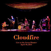 Play & Download Live at the Arena Theater by Cloudfire | Napster