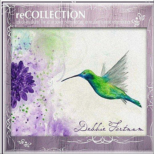 Recollection by Debbie Fortnum