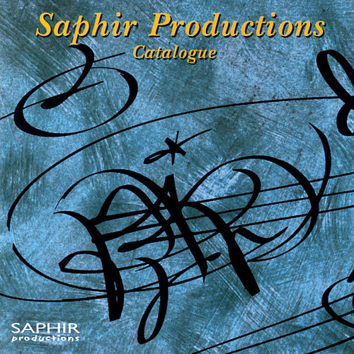 Play & Download Saphir's catalogue compilation by Various Artists | Napster