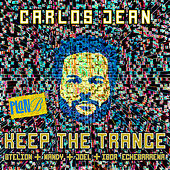Play & Download Keep the Trance by Carlos Jean | Napster