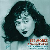 Lee Morse : A Musical Portrait by Lee Morse