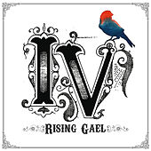 Play & Download Iv by Rising Gael | Napster