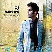 Lead Me To You by PJ Anderson
