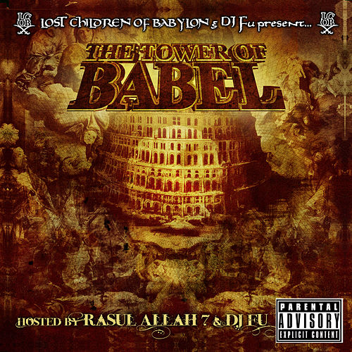 Play & Download Tower of Babel by The Lost Children Of Babylon | Napster