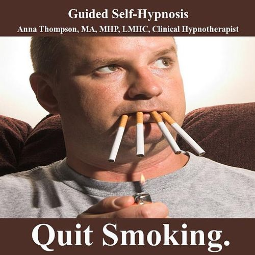 Quit Smoking Hypnosis, Overcome Cigarette And Nicotine Addiction by Anna Thompson