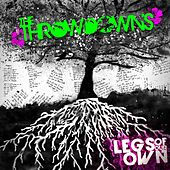 Play & Download Legs of Our Own by The Throwdowns | Napster