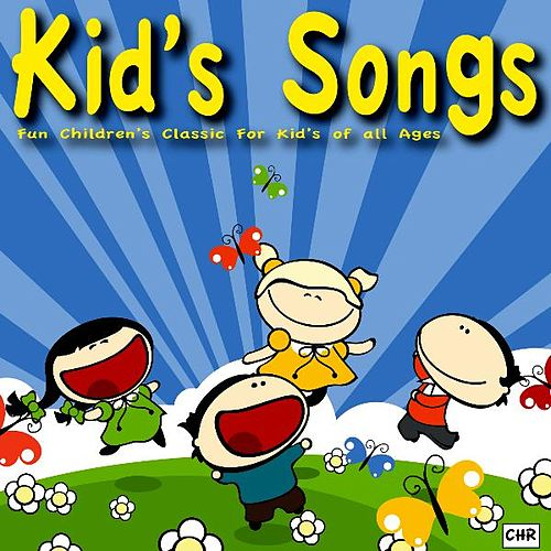 Play & Download Kid's Songs by Kid's Songs | Napster