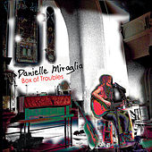 Play & Download Box of Troubles by Danielle Miraglia | Napster