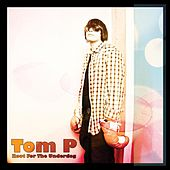 Play & Download Root For The Underdog by Tom P. | Napster