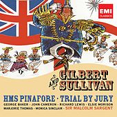 Play & Download Gilbert & Sullivan: HMS Pinafore by Various Artists | Napster