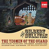 Play & Download Gilbert & Sullivan: The Yeoman of the Guard by Various Artists | Napster