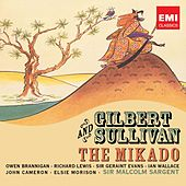 Play & Download Gilbert & Sullivan: The Mikado by Various Artists | Napster