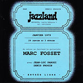 Play & Download Marc Fosset au Jazzland by Marc Fosset | Napster