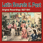 Play & Download Latin Sounds of the Past by Various Artists | Napster