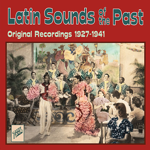 Latin Sounds of the Past by Various Artists