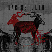 Play & Download Atrophy by Baring Teeth | Napster