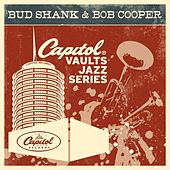 Play & Download The Capitol Vaults Jazz Series by Bud Shank | Napster