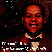 Play & Download New Rhythms of the South by Edmundo Ros (1) | Napster