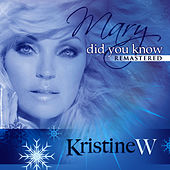 Play & Download Mary Did You Know by Kristine W. | Napster