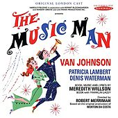 Play & Download The Music Man (Original London Cast) by Various Artists | Napster